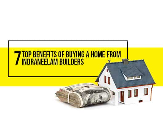 7 benefits of buying an apartments from indraneelam builders Benefits of buying an apartment
